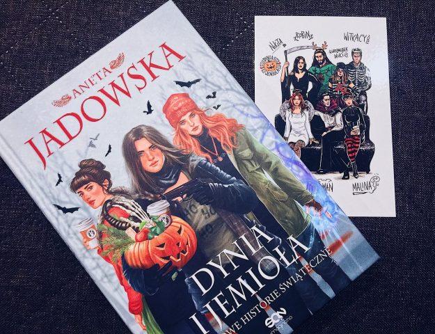 Dynia i Jemioła - Aneta Jadowska